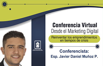 Conferencia: Desde el marketing digital, reinventar los emprendimientos en tiempos de crisis.